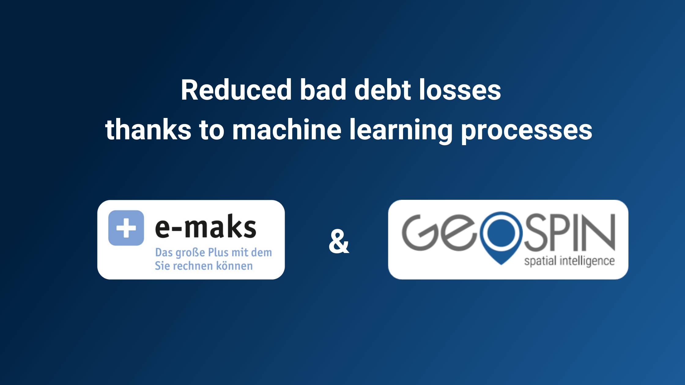 Reduced bad debt losses thanks to machine learning processes